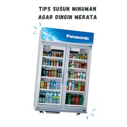 Tips Menyusun Minuman di Beverage Cooler Agar Dingin Merata
